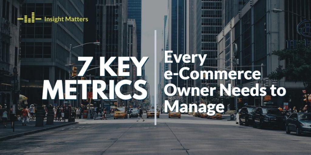 7 Key Metrics