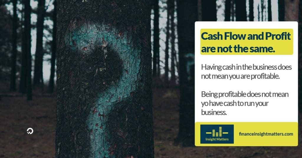 Cash Flow and Profit are not the same