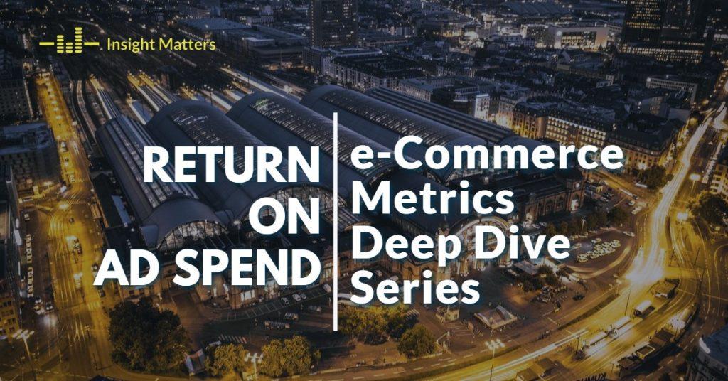 RoAS - eCommerce Metrics